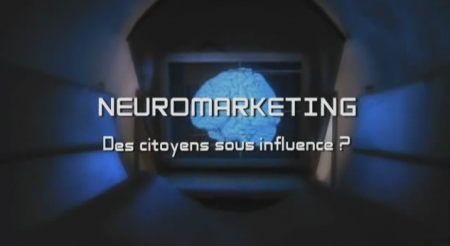 NeuroMarketing: Des citoyens sous influence ?