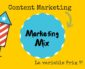 Comment le Content Marketing influence le marketing mix classique ? [Partie 2]