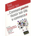 Comment réussir son site e-commerce