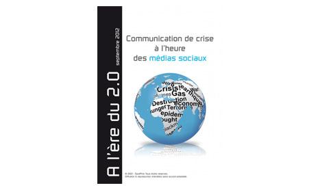 """Gagnez 3 exemplaires de l'e-book """"Communication de crise à l'heure des médias sociaux"""""""