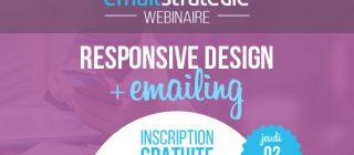 Webinaire gratuit EmailStrategie : le Responsive Design en emailing, une obligation !
