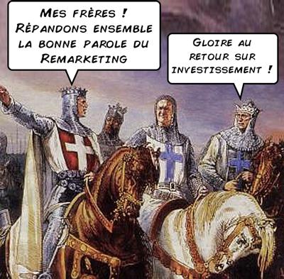La croisade pour le Remarketing