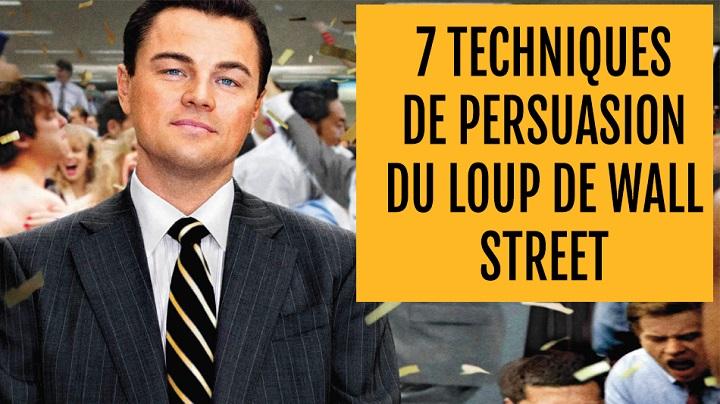 7 techniques de persuasion du loup de wall street sp cial webmarketing - Le loup de wall street film ...
