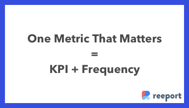 One Metric That Matters