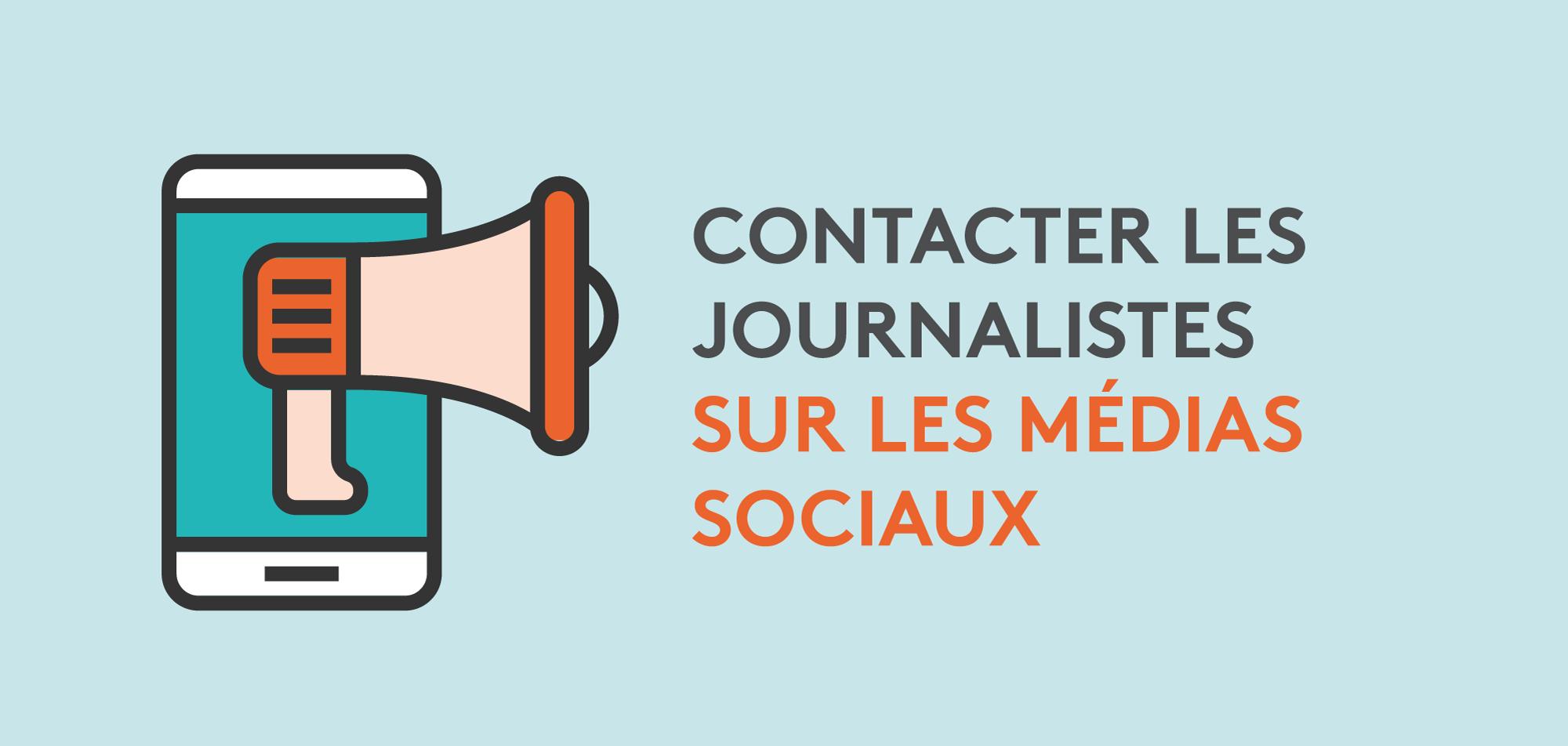 Comment contacter les journalistes via les réseaux sociaux ?