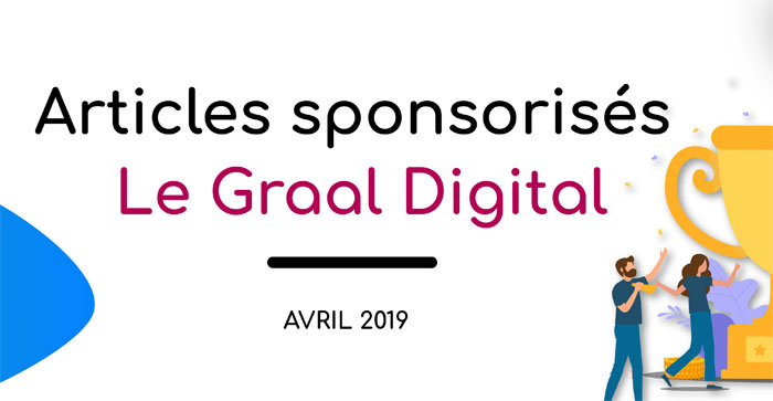 article sponsorise graal digital