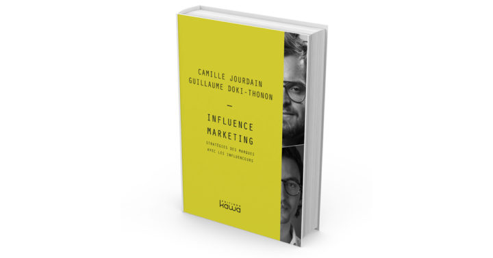 webmarketing-com.com - Camille Jourdain - Influence Marketing : quelle stratégie adopter avec les influenceurs ?
