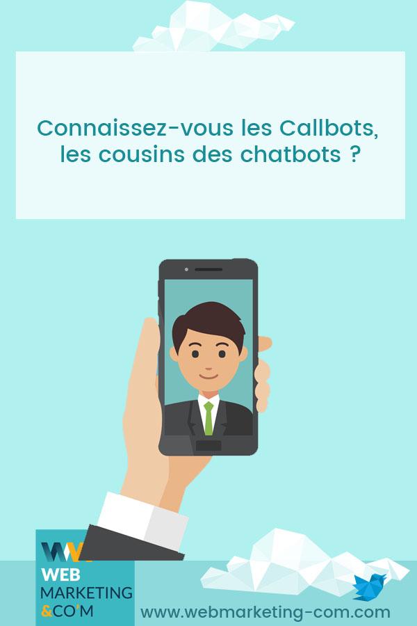 Connaissez-vous les Callbots, les cousins des chatbots ? via @webmarketingcom