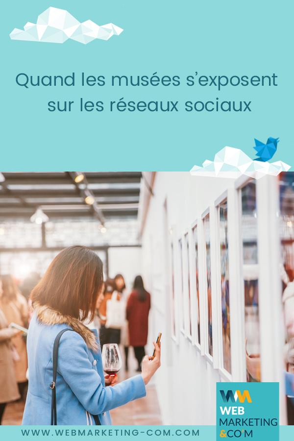 Quand les musées s'exposent sur les réseaux sociaux via @webmarketingcom
