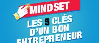 5 astuces pour développer un bon mindset d'entrepreneur