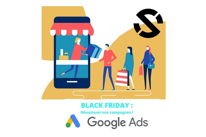 BlackFriday : Tuto Google Ads