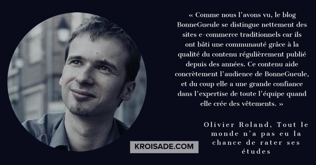 Olivier Roland, tout le monde n'a pas eu la chance de rater ses études